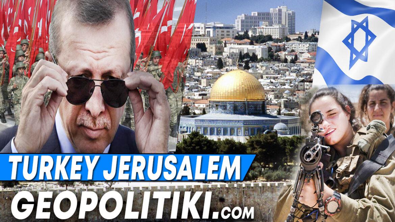 """WE WILL SEND SOLDIERS TO ISRAEL"": Erdogan wants  Jerusalem"