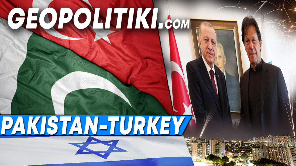 Turkey and Pakistan agree to work together against Israel