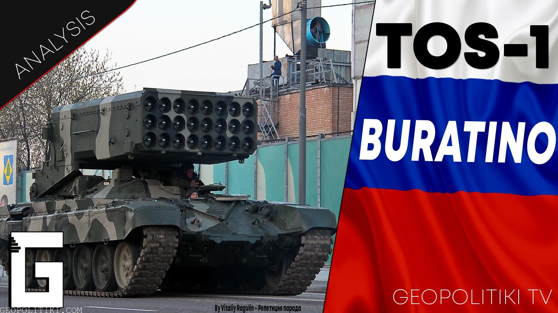 "THE TERRIFYING TOS-1 BURATINO: The Russian ""Greek Fire"""