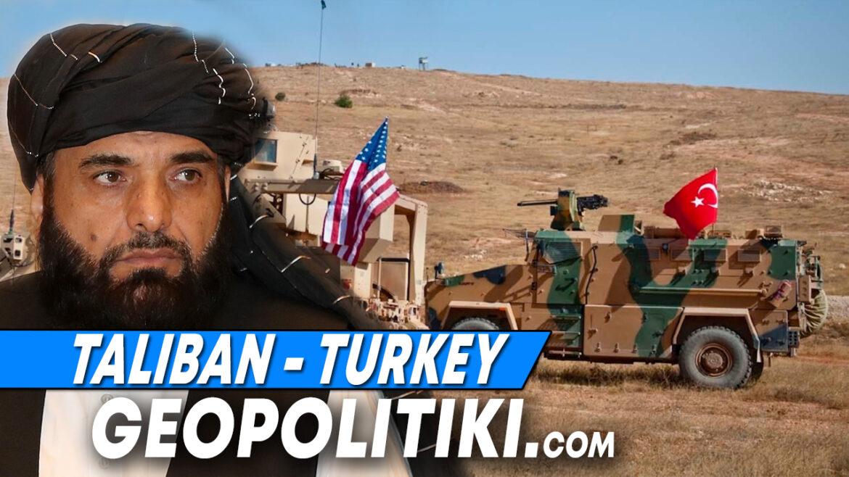 "TALIBAN WARN TURKEY: ""Turkey should withdraw its troops from Afghanistan"""